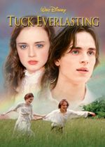 Story Structure: Tuck Everlasting Alexis Bledel Jonathan Jackson Sissy Spacek William Hurt