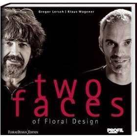 Two faces of Floral Design by Gregor Lersch & Klaus Wagener Reference book