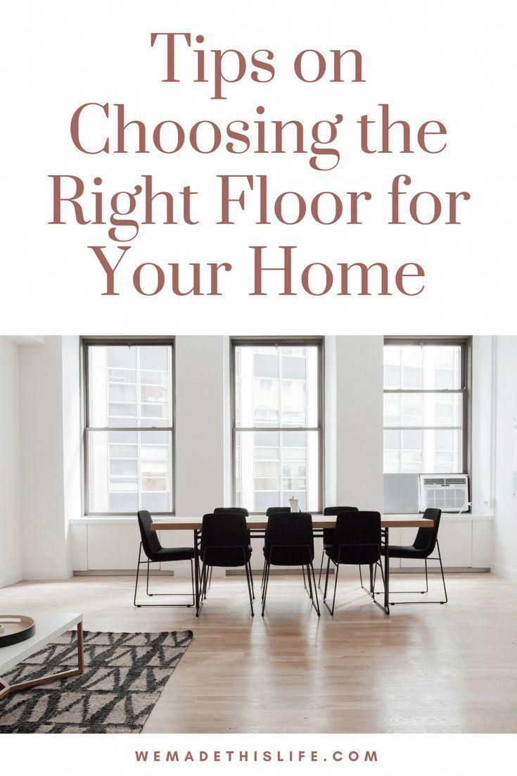 Tips On Choosing The Right Floor For Your Home Flooring Home