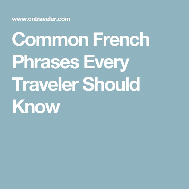 Common French Phrases Every Traveler Should Know