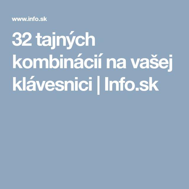 32 tajných kombinácií na vašej klávesnici | Info.sk