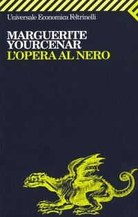 L'opera al nero - Marguerite Yourcenar