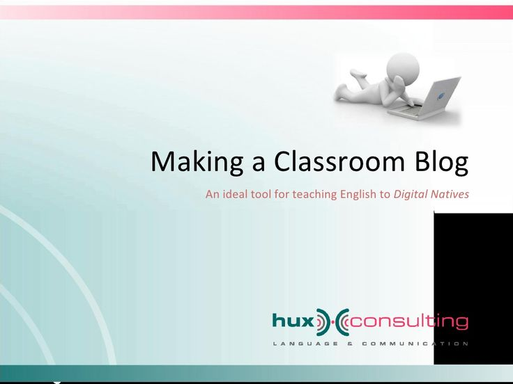making-a-classroom-blog by Edutainment Argentina via Slideshare