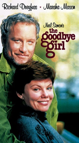 The Goodbye Girl; Richard Dreyfuss, Marsha Mason....absolutely love this film.