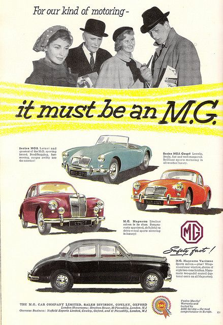 """.. It must be an MG"" - advert issued by BMC for MG Cars - 1957 by mikeyashworth, via Flickr J"