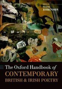 The Oxford Handbook of Contemporary British and Irish Poetry - Peter Robinson