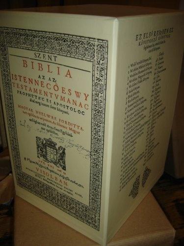 A copy of the Hungarian Vizsolyi Biblia from 1590 with a DVD ROM that also contains the ORIGINAL Bibles pages / A Vizsolyi Biblia hasonmás kiadásának els? és második kötete. Az ÉRCNÉL MARADANDÓBB cím? tanulmánykötet, DVD-ROMal MAGYAR by Karoli Gaspar, http://www.amazon.com/dp/9630663341/ref=cm_sw_r_pi_dp_LCEIpb07AR7YP