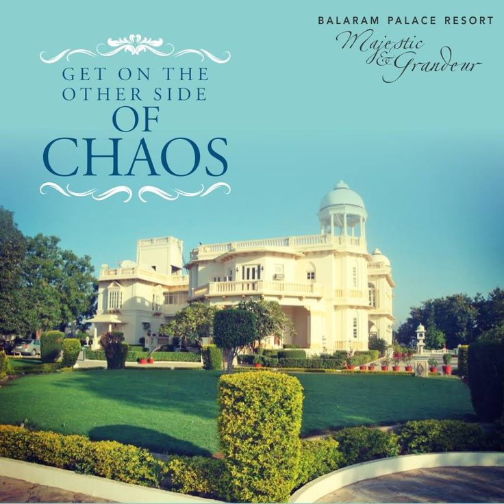 Get on the other side of chaos. #Balarampalaceresort #Heritage #Hotels #of #Gujarat #Heritage ##Hotels #of #India