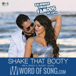 Shake That Booty Lyrics   Mika Singh, Sunny Leone
