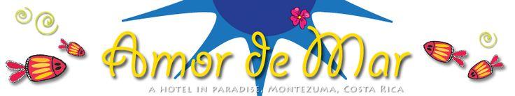 Amor de Mar, a Hotel in Paradise, Montezuma Costa Rica