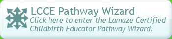 Choose Your Pathway to Lamaze Childbirth Educator Certification