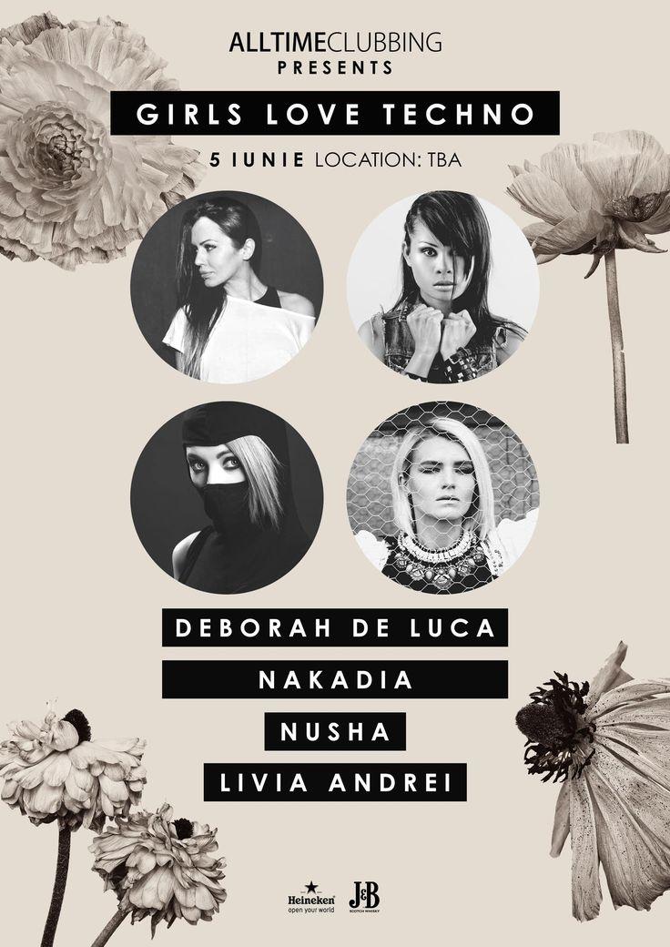 Girls Want Techno - Deborah de Luca, Nakadia, Nusha and Livia Andrei.