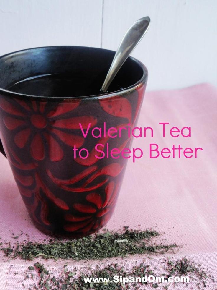 Sleep Better with Valerian Tea