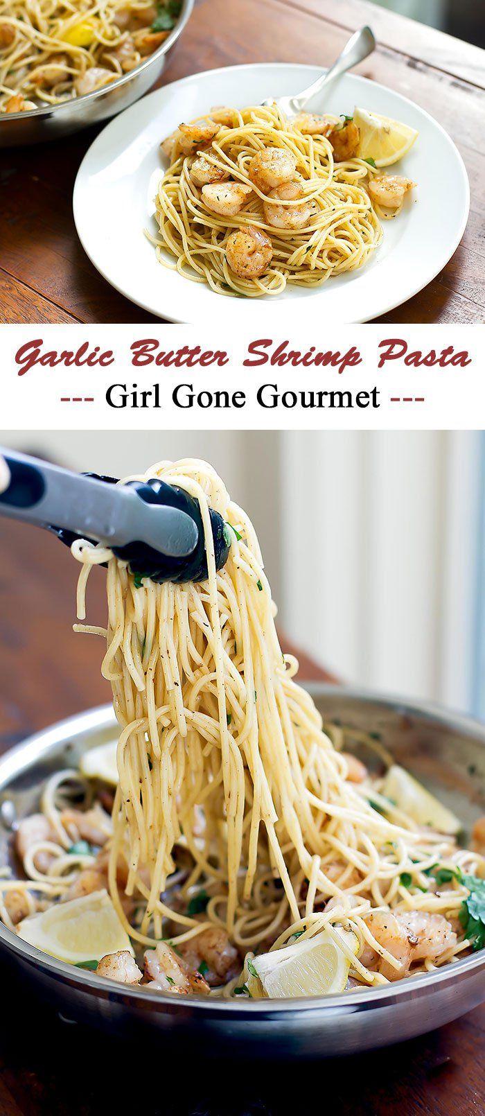 Garlic Butter Shrimp Pasta   Girl Gone Gourmet
