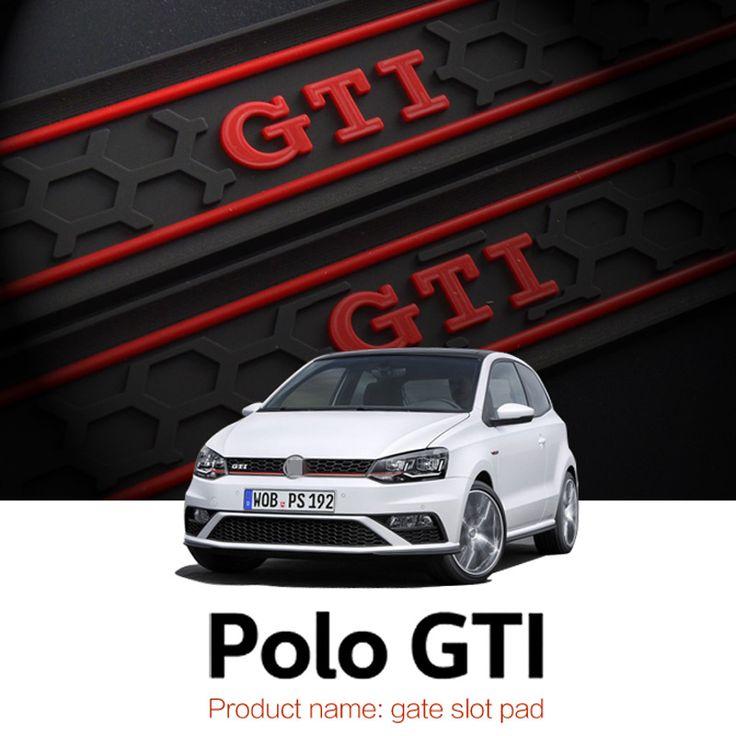 Automobile Gate slot pad  For 11-16 Volkswagen Polo Polo GTI Dust mats Water Coaster Non-slip mats Auto Accessories