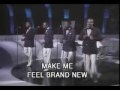 """""""You Make Me Feel Brand New"""" The Stylistics. The best band of all time. Seriously."""