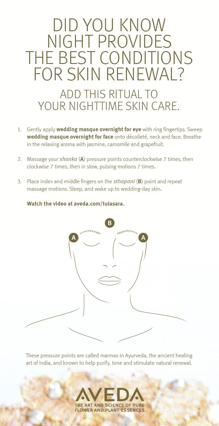 Make the most of your beauty sleep with this simple nighttime ritual — it has roots in Ayurveda, the ancient healing art of India that Aveda was based upon.