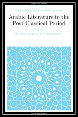 Arabic Literature in the Post-Classical Period (The Cambridge History of Arabic Literature) free ebook