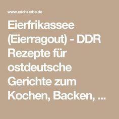 Eierfrikassee (Eierragout) - DDR Rezepte für ostdeutsche Gerichte zum Kochen, Backen, Trinken & alles über ostdeutsche Küche | Erichs kulinarisches Erbe
