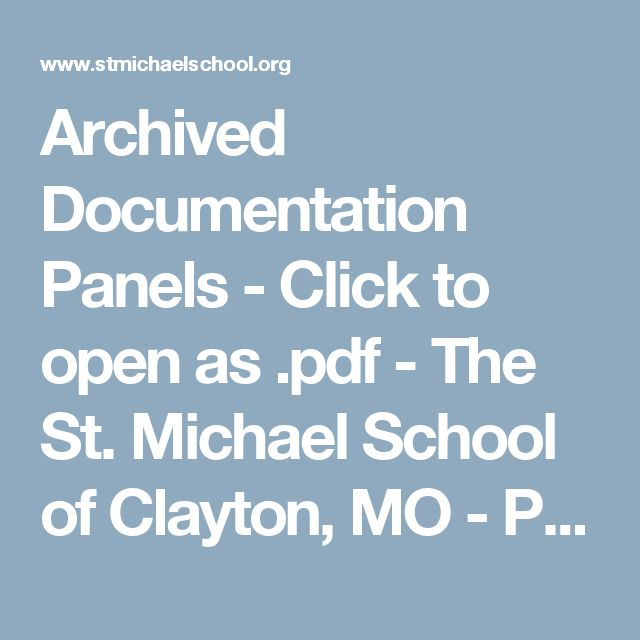 Archived Documentation Panels - Click to open as .pdf - The St. Michael School of Clayton, MO - Preschool, Elementary School, and Middle School