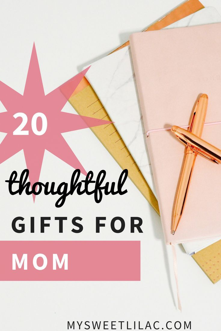 20 Thoughtful Gifts For Mom Check Out This List Of Gift Ideas Any Kind Grandmas New Moms Experienced Giftideas