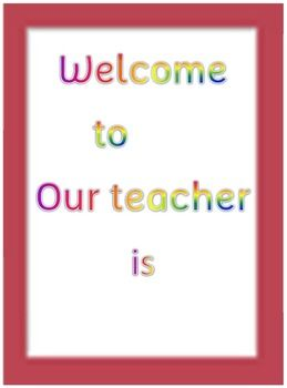 WELCOME SIGNS X 32 - CLASSROOM/TEACHERS RESOURCE - 32 PAGES - TeachersPayTeachers.com