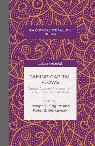 Taming Capital Flows: Capital Account Management in an Era of Globalization (International Economic
