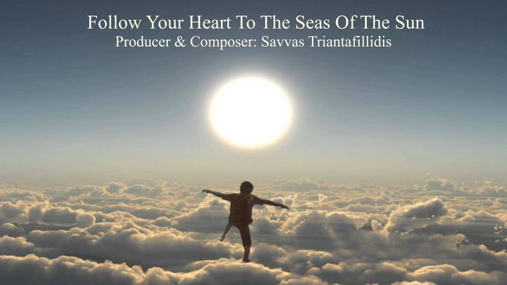 Follow Your Heart To The Seas Of The Sun - Σάββας Τριανταφυλλίδης