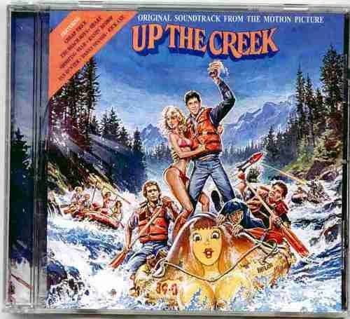 Original Soundtrack From The Motion Picture ~ Up The Creek ...