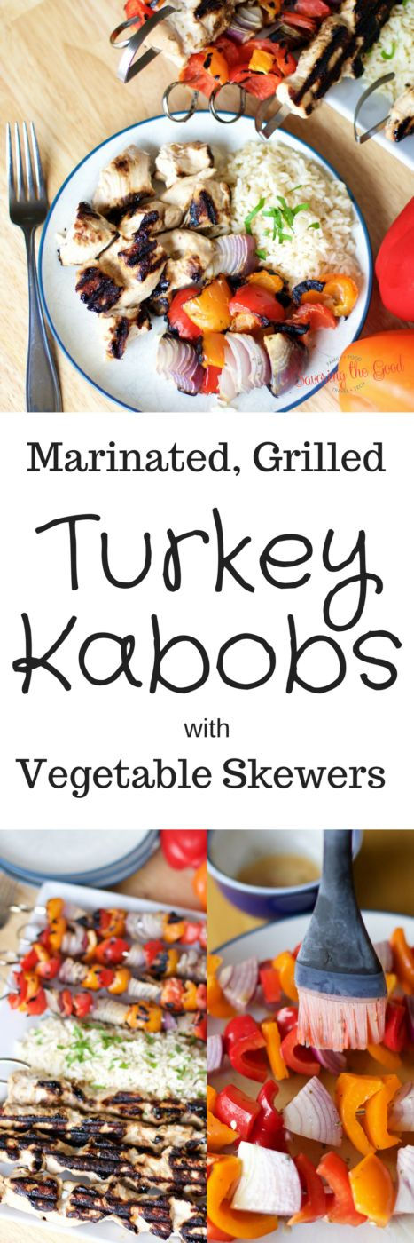 Marinated, Grilled Turkey Kabobs with Grilled Vegetable Skewers Winter ...