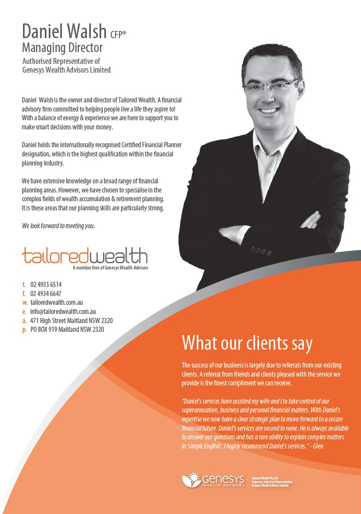 Daniel Walsh, Highly recommended Financial adviser.
