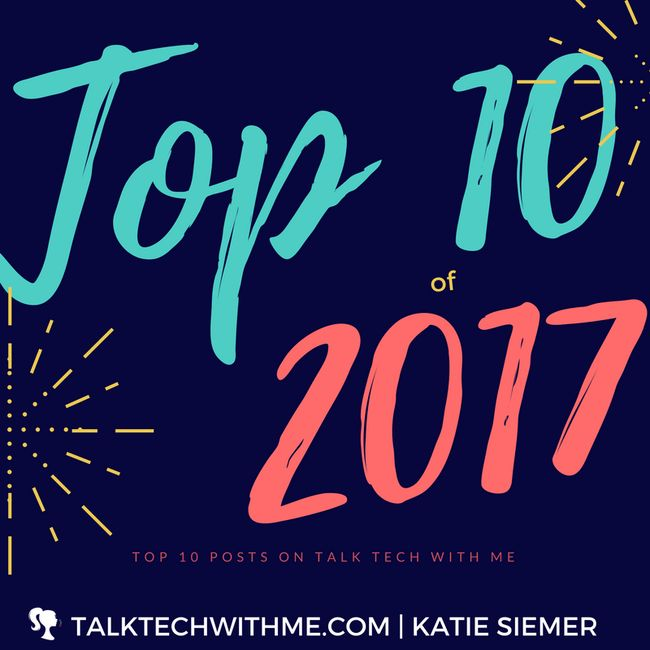 Top 10 on Talk Tech With Me in 2017