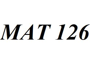 MAT 126 Entire Class Course Answers Here: http://www.scribd.com/collections/4196083/MAT-126