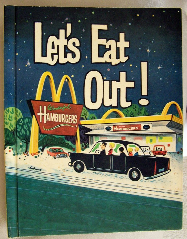 """Let's Eat Out!"" 1965 McDonald's vintage ad. Kid's book. Car, family, night sky. poptartsbox on flickr"