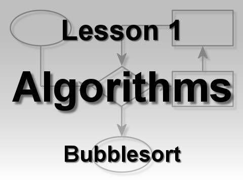 Algorithms Lesson 1: Bubblesort