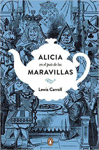 Alicia (PENGUIN CLÁSICOS): Amazon.es: LEWIS CARROLL, LAURA; RINS CALAHORRA: Libros