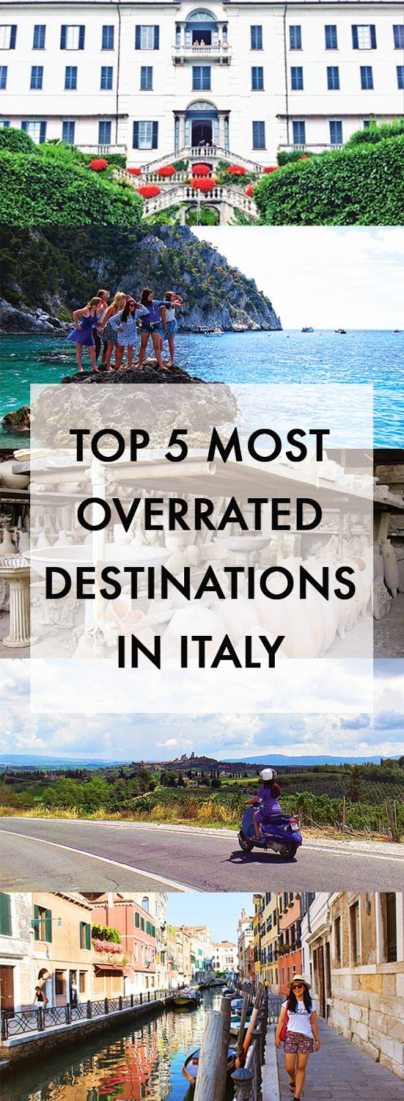 History In High Heels: Top Five Most Overrated Destinations in Italy