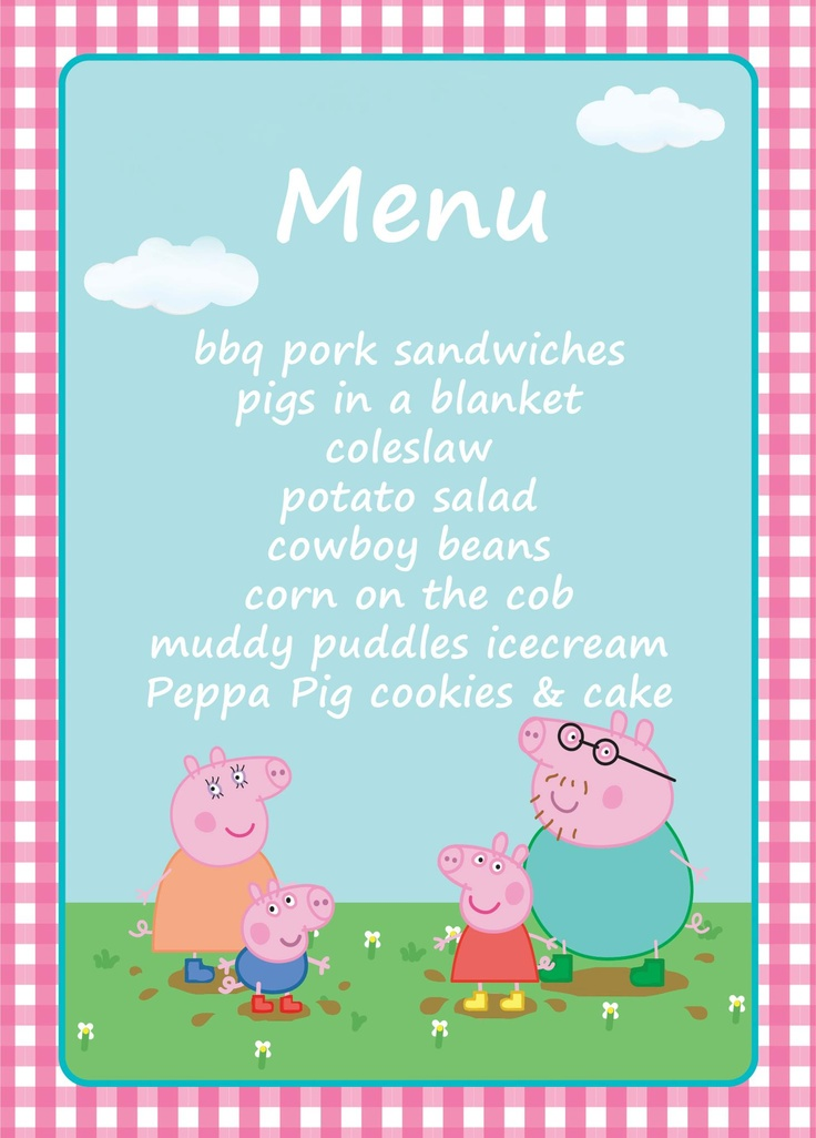 The menu for Lilia's Peppa Pig party!