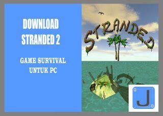 Ayo kunjung dan baca artikel Download Stranded 2 Game Survival Untuk PC