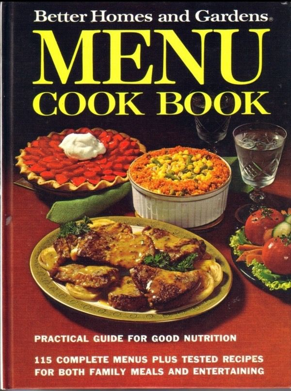 good looking better homes and gardens books. Menu Cook Book 1972 Better Homes and Gardens First Edition Hardcover  This is a good cook book for learning to Plan Meals with an eye healthy 31 best The Garden Kitchen Library images on