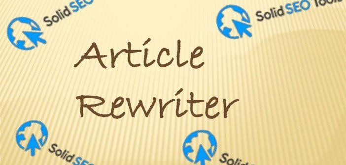 12 Best Article Rewriter Tool / Spinner Tools You Can Use