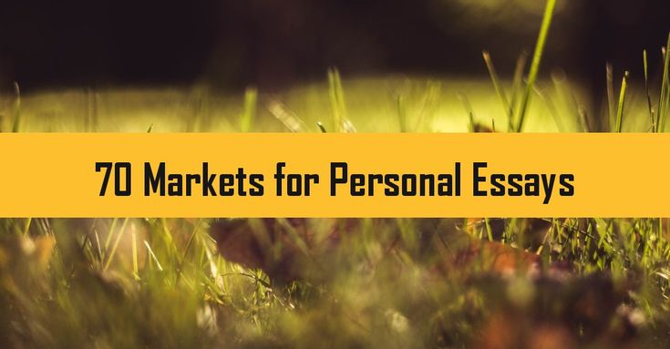 Paying personal essay markets
