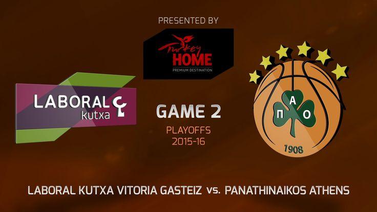 Highlights: Laboral Kutxa Vitoria-Panathinaikos Athens, Game-2