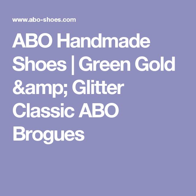 ABO Handmade Shoes | Green Gold & Glitter Classic ABO Brogues