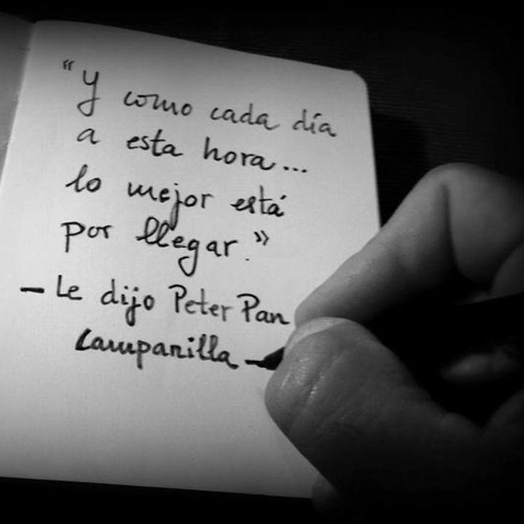 Si tienes una actitud positiva lo mejor siempre está por llegar. Todos podemos ser un poco Peter Pan solo tenemos que pensar en cosas alegr...