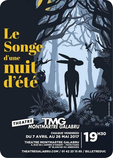 LE SONGE d'UNE NUIT d'ETE, d'après William SHAKESPEARE, dans une Mise en Scène de Flavie FONTAINE. Elle a monté la Compagnie GUILD, après être sortie du Cours Florent. Cette adaptation a déjà été jouée au Festival Off d'Avignon en Juillet 2015, et aussi...