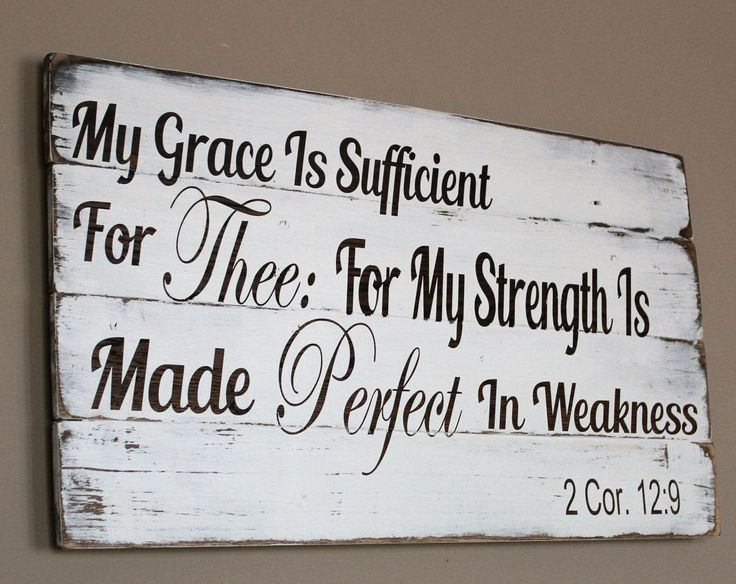 My Grace Is Sufficient For Thee Pallet Sign - 2 Corinthians 12 9 - Bible Verse Wall Art - Christian Decor - Wood Scripture Wall Hanging by Gratefulheartdesign on Etsy https://www.etsy.com/listing/268530581/my-grace-is-sufficient-for-thee-pallet