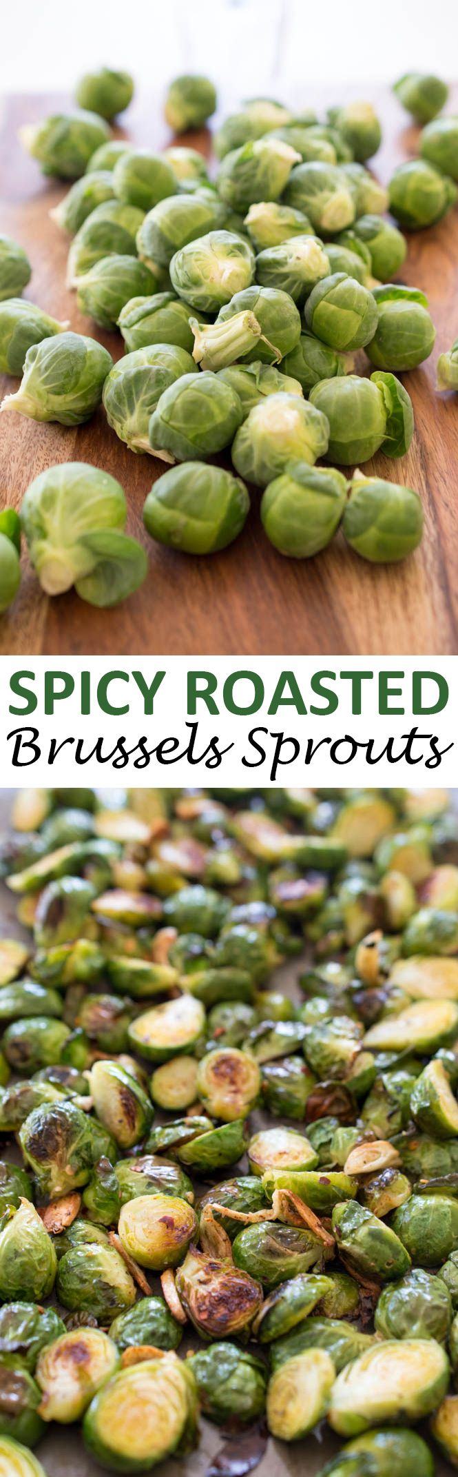Super Easy Spicy Roasted Garlic Brussels Sprouts. Perfect side dish to compliment any meal. Takes less than 30 minutes to make!