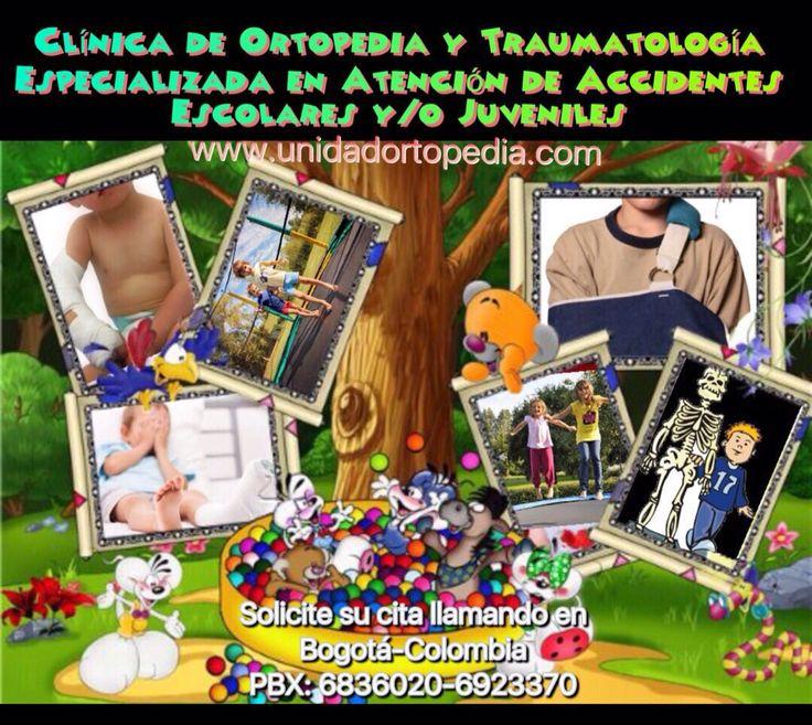 Clinica de Ortopedia y Traumatologia especialistas en atención de accidentes escolares en Bogotá www.unidadortopedia.com PBX: 6923370