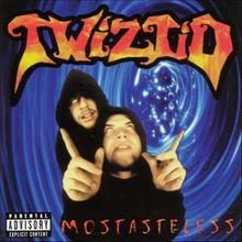 Twiztid - Mostasteless (Original Release)